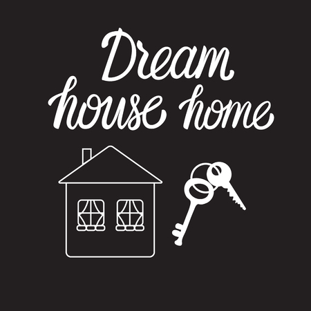 Dream house love Home. Black sign Vector illustration isolated on white background. For real estate business