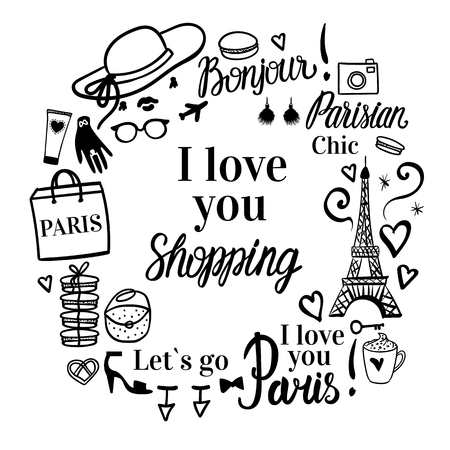 Print I love you Shopping type. Set fashion illustration Paris with Eiffel Tower. Round concept frame.