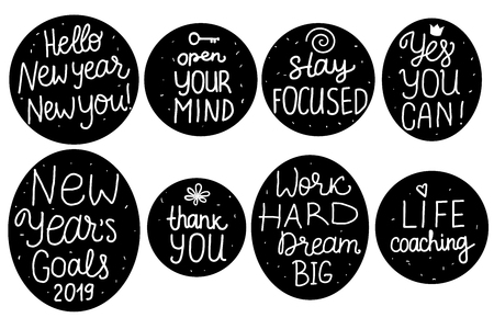 Vector Set Lettering sticker inscription Life Coaching, Yes YOU Can, New Years Goals items. Positive motivate phrase freehand type for self improvement. White hand drawn on black space backgrounds.