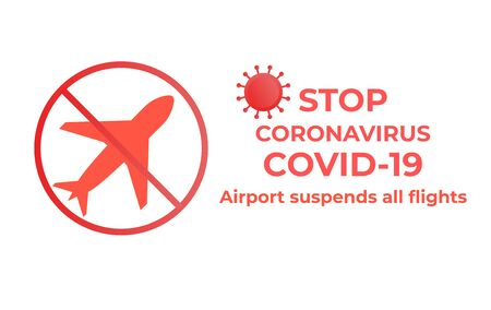 Coronavirus Covid-19. Vector flat icon illustration. Airport suspends all flights quarantine. Ban Arrivals and departures aircraft