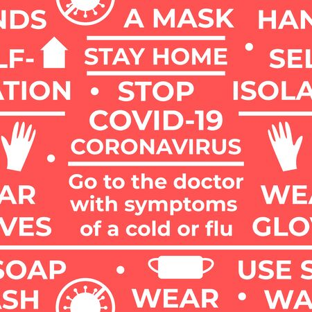 Coronavirus COVID-19 regulations. Seamless vector pattern with text and symbol. Wear a mask, wear gloves, wash your hands, use soap, stay home, selfie isolation. White on red background design