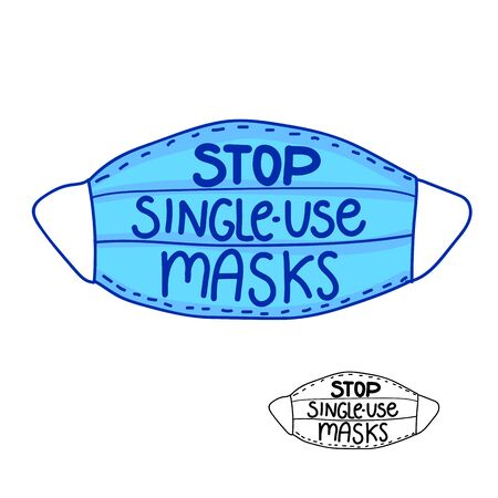 Stop single-use masks hand drawn inscription. Vector Blue Mask with handwriting isolated on white background