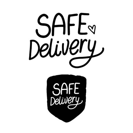 SAFE Delivery. Hand drawn inscription. Black handwriting isolated on white background.