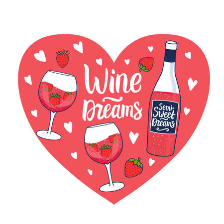 Wine Dreams inscription. Rose wine with strawberry. Hand drawn Bottle and wineglass. Vector stock illustration on pink heart card Vettoriali