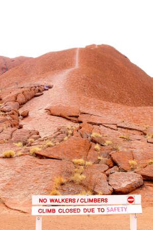 ayers: Climbing trail on Uluru Ayers Rock is closed sign