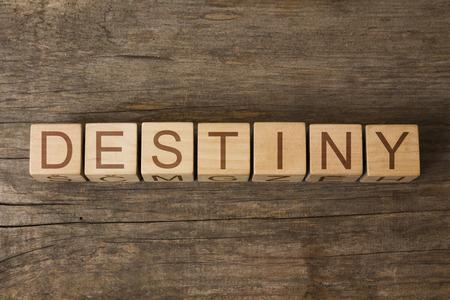 destiny: DESTINY word on wooden cubes