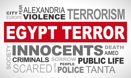 Egypt terror attack - word cloud illustration english.