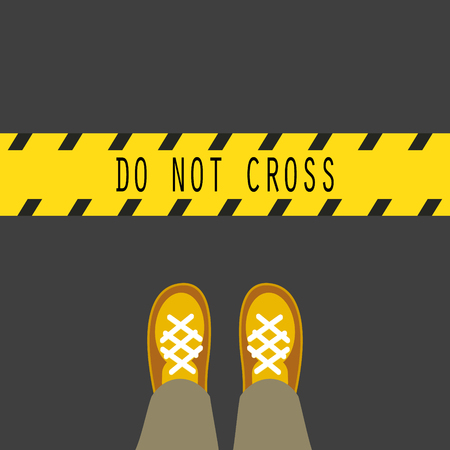 police line do not cross: Do not cross the line yellow tape road sign. Man feets standing in front of the band. Illustration