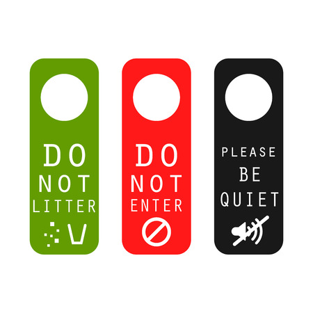 silence: Do not litter, enter, be quiet door signs. Silence please tag, do not leave garbage and prohibited entrance signs.