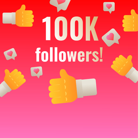 100K followers thank you post banner with likes. Template for social media networks vector illustration.