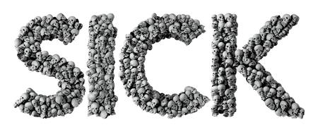 Sick word made from a skull font. 3D Rendering Stock Photo