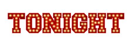 今夜の言葉は、白に隔離された赤いヴィンテージ電球のレタリングから作られました。3D レンダリング 写真素材