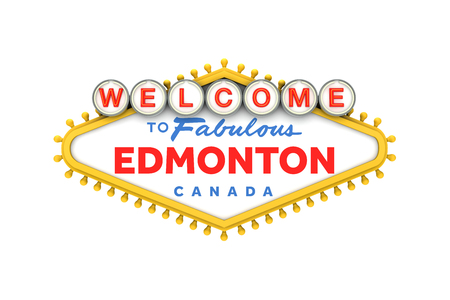 Welcome to Edmonton, Canada sign in classic las vegas style design . 3D Rendering