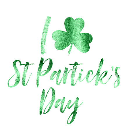 St Patricks day green foil Irish message
