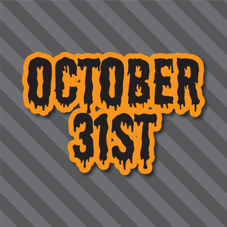 Halloween holiday background. October 31st message on a striped background