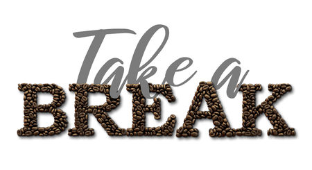 Take a break typography quote. Coffee bean design lettering quote. 3D Rendering Stock Photo