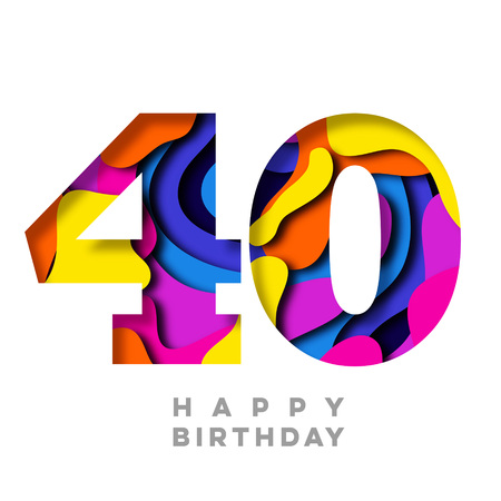 Number 40 Happy Birthday colorful paper cut out design