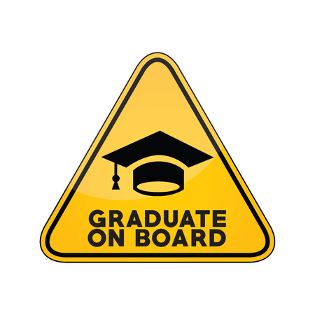 Graduate on board yellow car window warning sign Illustration