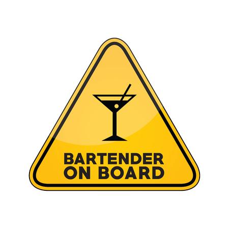 Bartender on board yellow car window warning sign