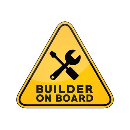Builder on board yellow car window warning sign Ilustración de vector