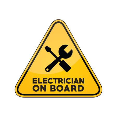 Electrician on board yellow car window warning sign