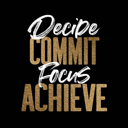 Decide commit focus achieve, gold and white inspirational motivation quote