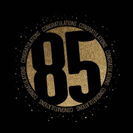 Congratulations number 85 birthday anniversary glitter circle design