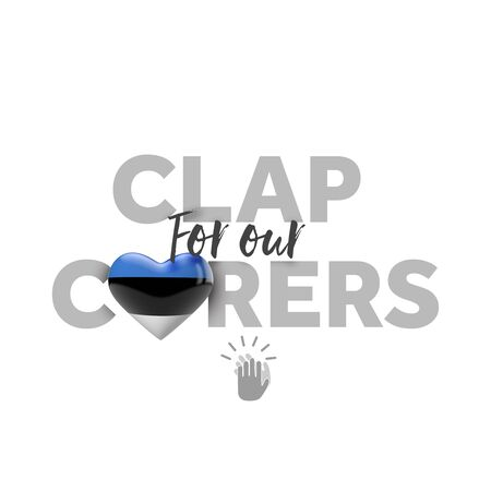 Clap for carers message with Estonia heart flag. 3D Render