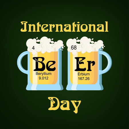 International Beer Day greeting card template with two beer glasses and word beer made of chemical elements Be and Er.