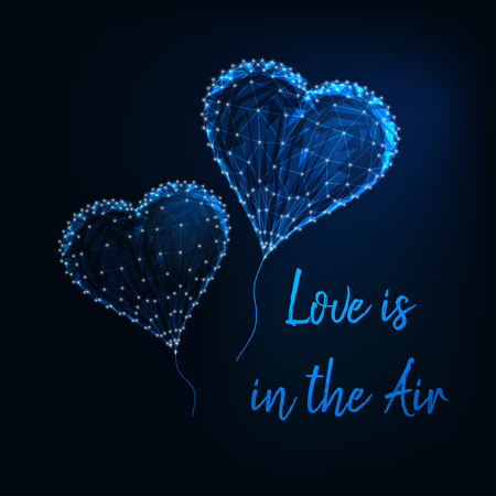 Valentines Day greeting card template with glowing low poly heart shape balloons and text Love is in the air on dark blue background. Modern wireframe design vector illustration.