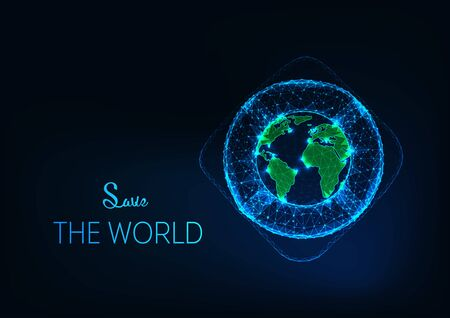 Save the World concept with futuristic glowing low polygonal lifebuoy around the planet Earth globe on dark blue background. Environment protection. Modern wire frame design vector illustration.