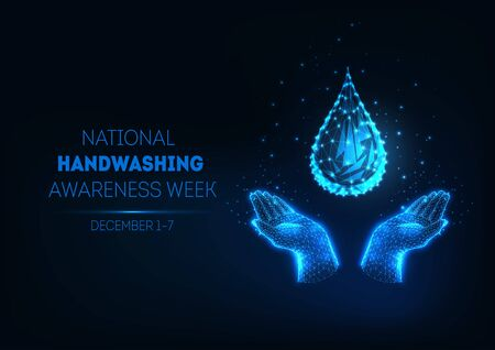 Futuristic national handwashing week banner with glowing low polygonal water drop and human hands.