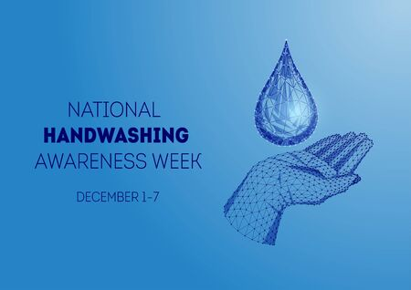 National hand washing awareness week with low poly human hand and water drop on blue background.