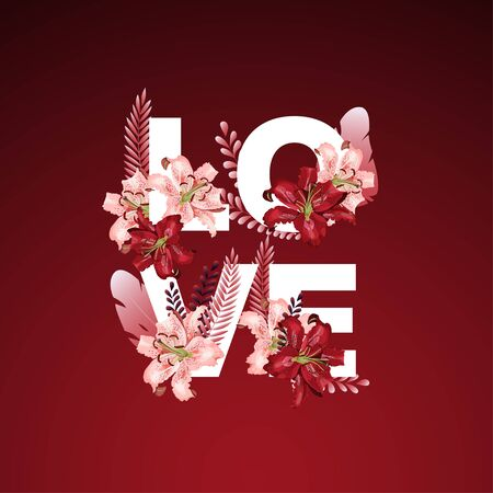 Word Love with beautiful dark red and pink flower and leaves decoration. Modern design vector illustration.