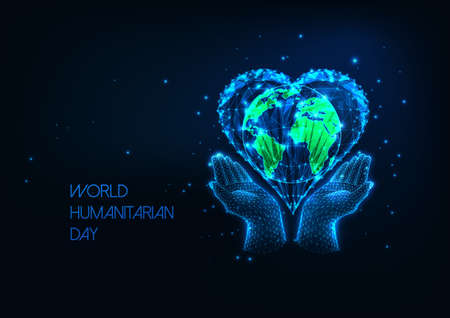 Futuristic World Humanitarian Day concept with glowing low polygonal hands holding planet earth inside heart shape