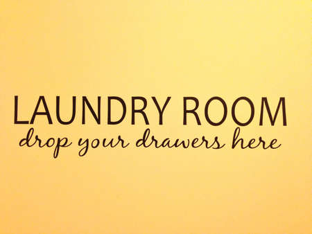 laundry room: Laundry room sign