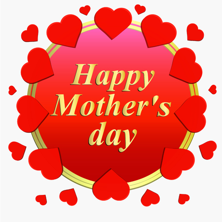 Happy Motherss day greeting card. Brightly Colorful illustration. Typography design for greeting cards and poster with red hearts. Template for Mothers day celebration.