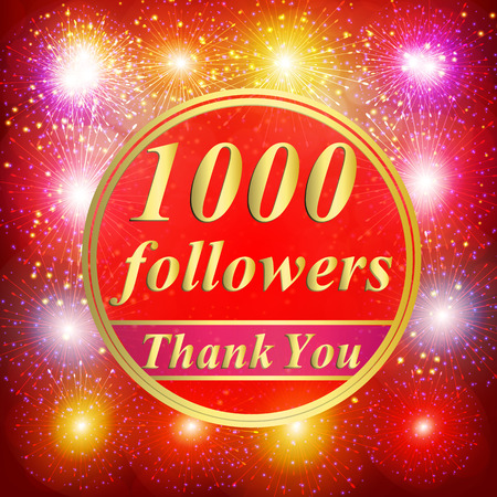 Bright followers background. 1000 followers illustration with thank you on a ribbon. Illustration.