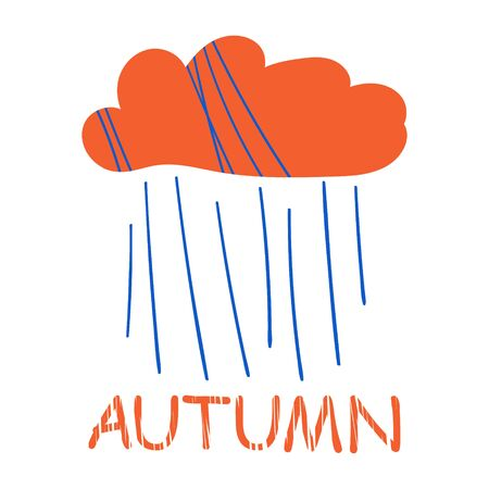 Autumn stylized postcard. Vector drawn loupe illustration in doodle style. Cloud with rain. Autumn lettering. Cute stylish background for cards, children design, paper, textile, decoration Vettoriali