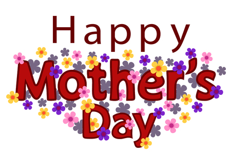 Happy Mothers Day. Congratulatory text in flowers for on a white background.