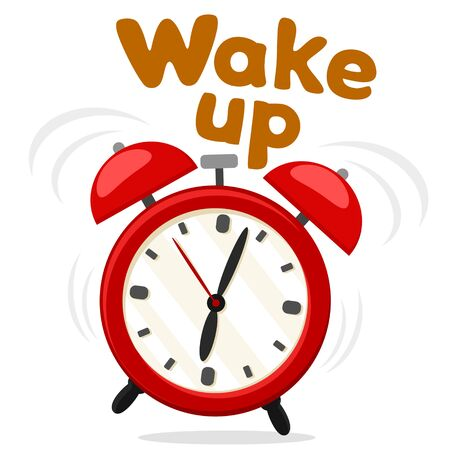 The alarm clock is ringing on a white background. Time to Wake up