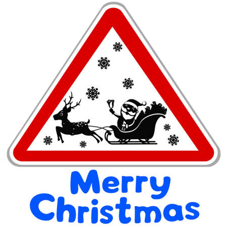 Silhouette of Santa Claus with a deer in a road sign, Caution Santa. Merry christmas and new year