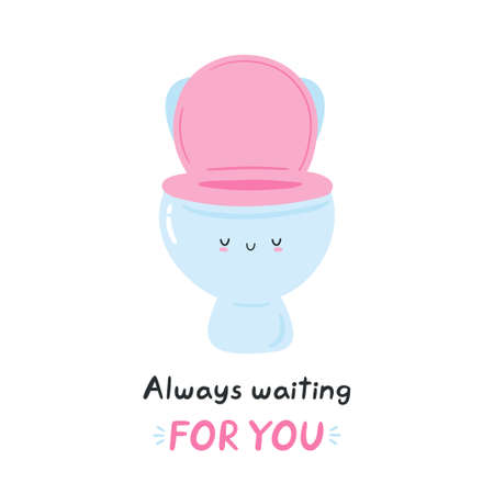 """Cute smiling toilet bowl with """"Always waiting for you"""" lettering. Vector flat cartoon character post card design. Isolated on white background."""