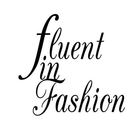 fluent: Fluent in Fashion - Quotation on White background