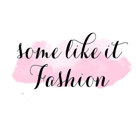 like it: Some like it fashion - Quotation on White background Stock Photo