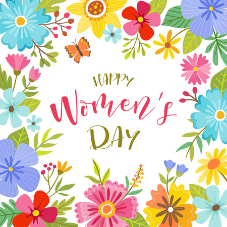 Womens day background with beautiful colorful floral frame. Perfect for backgrounds and greeting cards. Vector illustration.