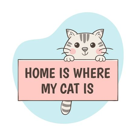 Cute hand-drawn cat hooked on a sign with the quote