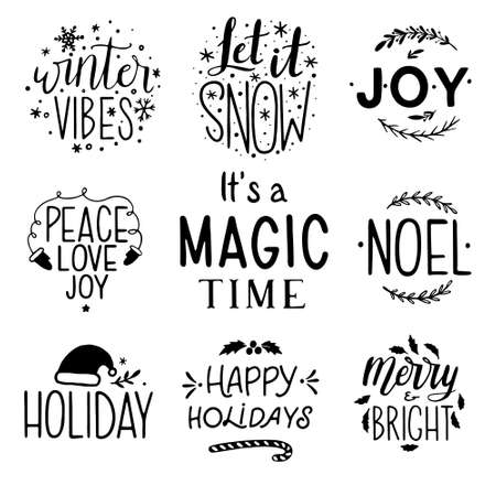 Christmas lettering set. Hand drawn lettering to winter holiday. Typography set. Hand drawn Christmas Lettering: It's a magic time, Let it snow, Merry and Bright, Joy, Noel, Happy Holidays, Holiday, marry & bright, winter vibes