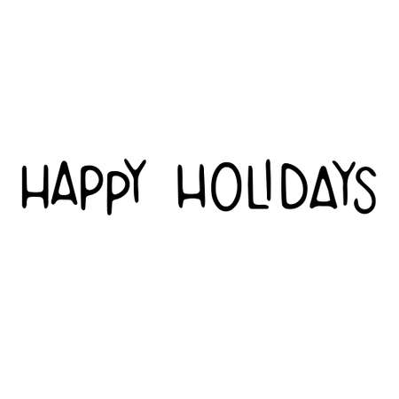 Lettering Happy holidays. Happy Holiday - Hand Drawn Ink Lettering. Vector illustration isolated on white