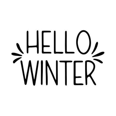 Hand drawn inscription to winter holiday. Lettering - Hello Winter. Hand drawn lettering text
